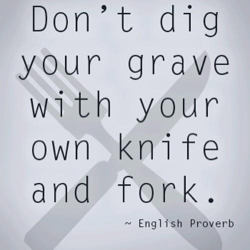 dont dig your grave