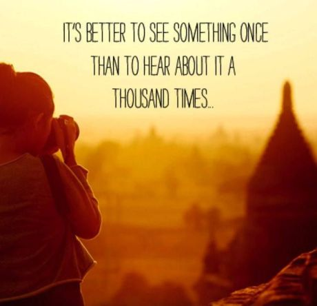 better to see once