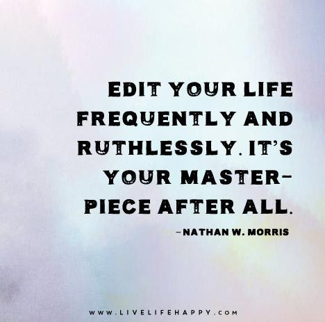 edit your life.jpg
