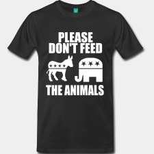 3xl-4xl-please-dont-feed-the-animals-democrats-republicans-00105299039